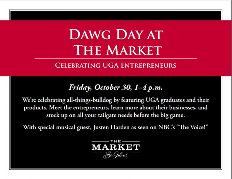 Celebrating Voices October 30th Your >> Dawg Day At The Market Sea Island Celebrating Uga Entrepreneurs