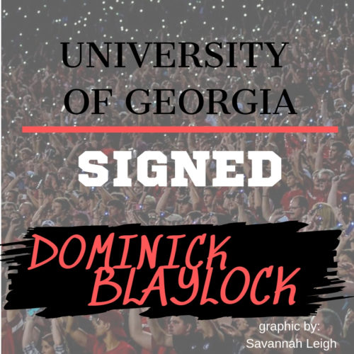 Dominick Blaylock Signs with Georgia.